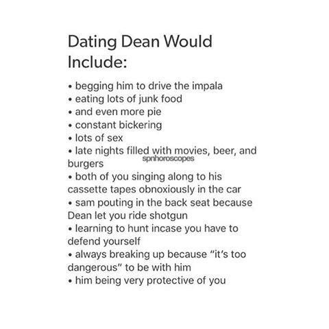 Dating dean winchester would include