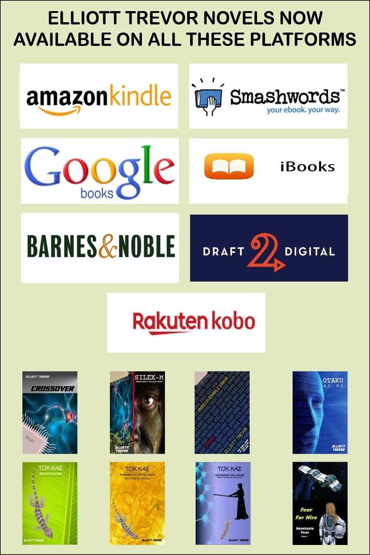 Elliott Trevor Novels Now Available On All These Platforms