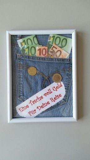Geldgeschenk Für Eine Reise Mehr Geldgeschenke Pinterest