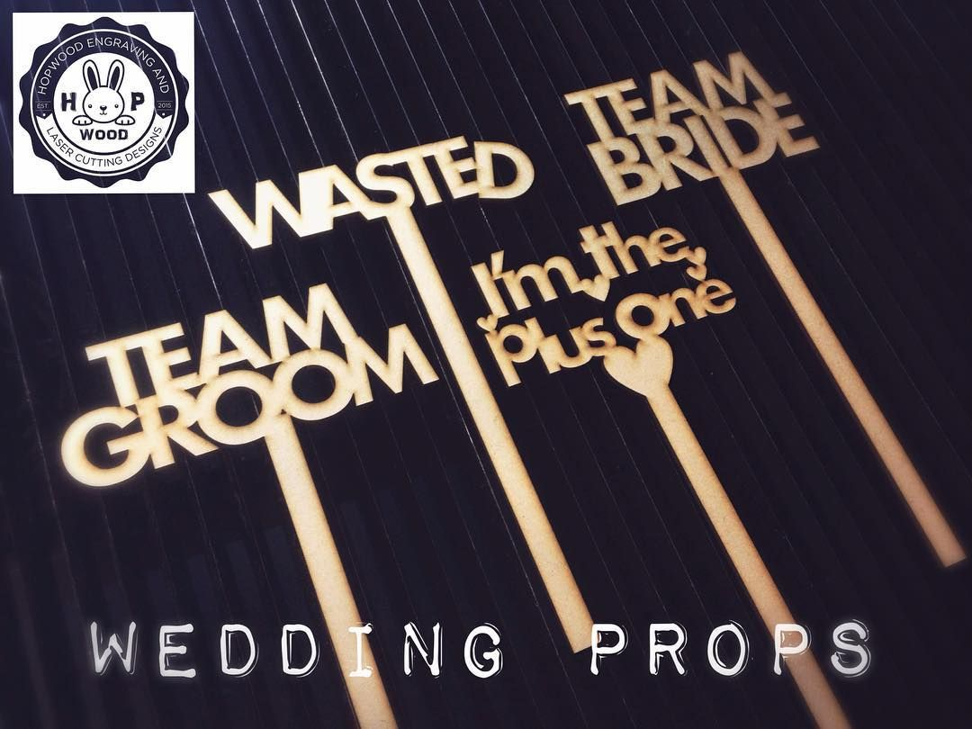 Wedding photo props #wedding #photobooth #props #vintagewedding #fun #wasted #teambride #teamgroom #imtheplusone #mdf #lasercut #personalised by hopwoodlaserdesigns