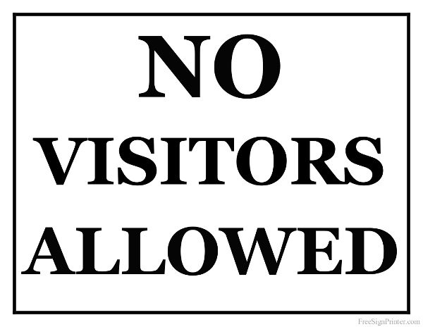 Printable No Visitors Allowed Sign Signs Printable Signs Coloring Pages For Boys