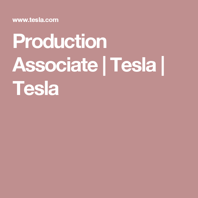 Production Ociate Tesla