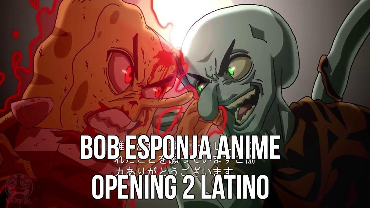 Bob Esponja Anime OP 2 Español Latino Anime, Spongebob