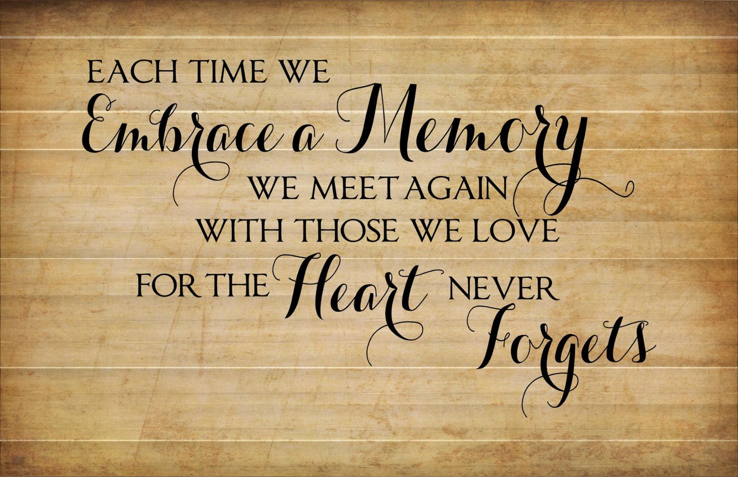 Each Time Embrace A Memory Wood Sign or Canvas Wall Decor - Sympathy ...
