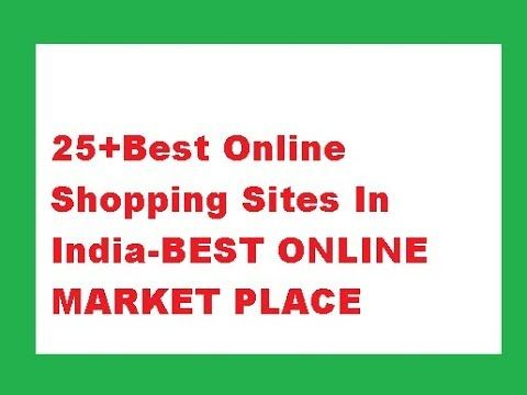 9b140d70f 25+Best Online Shopping Sites In India-BEST ONLINE MARKET PLACE ...