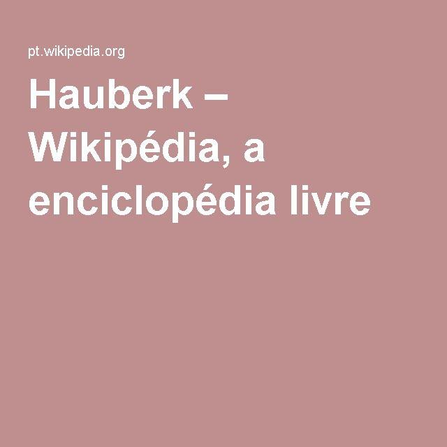 Hauberk – Wikipédia, a enciclopédia livre