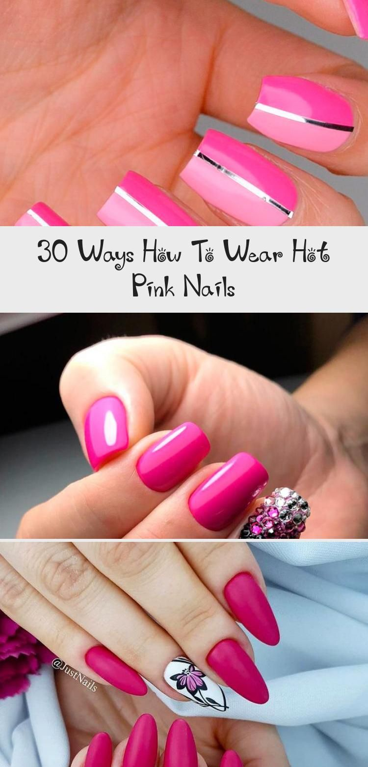 Photo of 30 Ways How To Wear Hot Pink Nails – Nails & design
