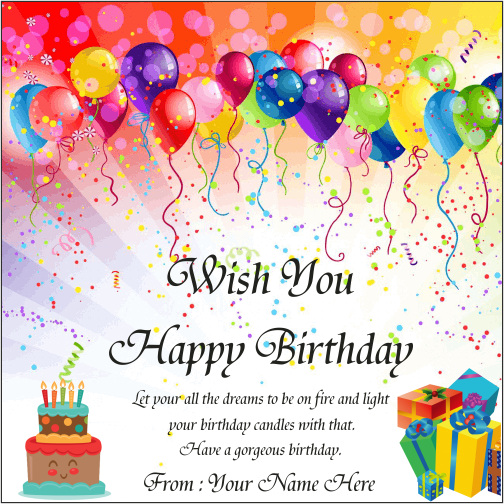 Are You Looking For Write Your Name On Birthday Card So Here Is The Best Chance To Birthday Cards Images Birthday Card With Name Happy Birthday Wishes Cards