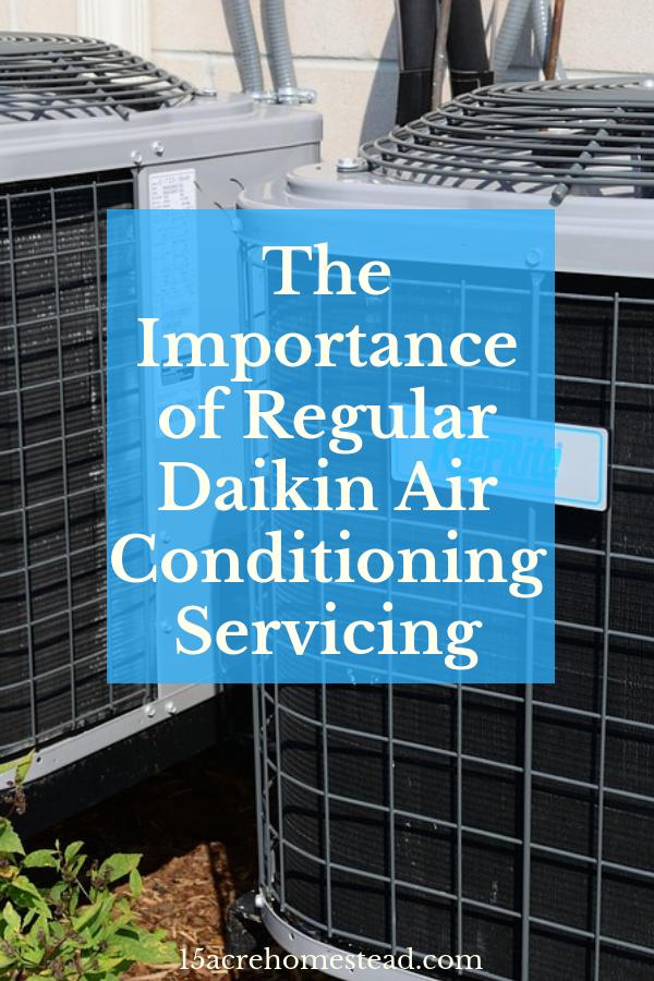 The Importance Of Regular Daikin Air Conditioning Servicing Air Conditioning Services Hvac Installation