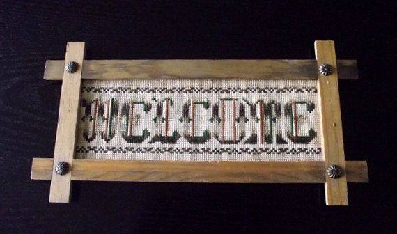 Handmade Cross Stitch Welcome Sign My Mom Made When I Was Little