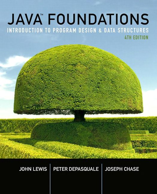 Java foundations introduction to program design and data java foundations introduction to program design and data structures 4th edition lewis test bank test banks fandeluxe Choice Image