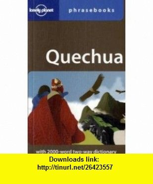 Quechua lonely planet phrase 9781740597708 serafin coronel quechua lonely planet phrase 9781740597708 serafin coronel molina isbn fandeluxe Gallery
