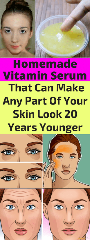 Homemade Vitamin Serum That Can Make Any Part Of Your Skin Look 20 Years Younger!!!  #beautytips  #f...
