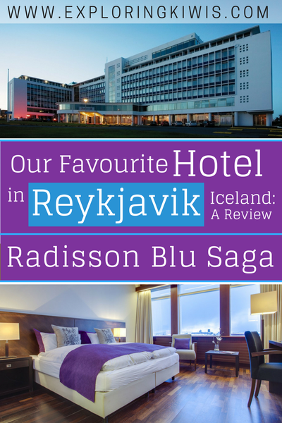 reviewing the radisson blu saga a landmark in reykjavík iceland