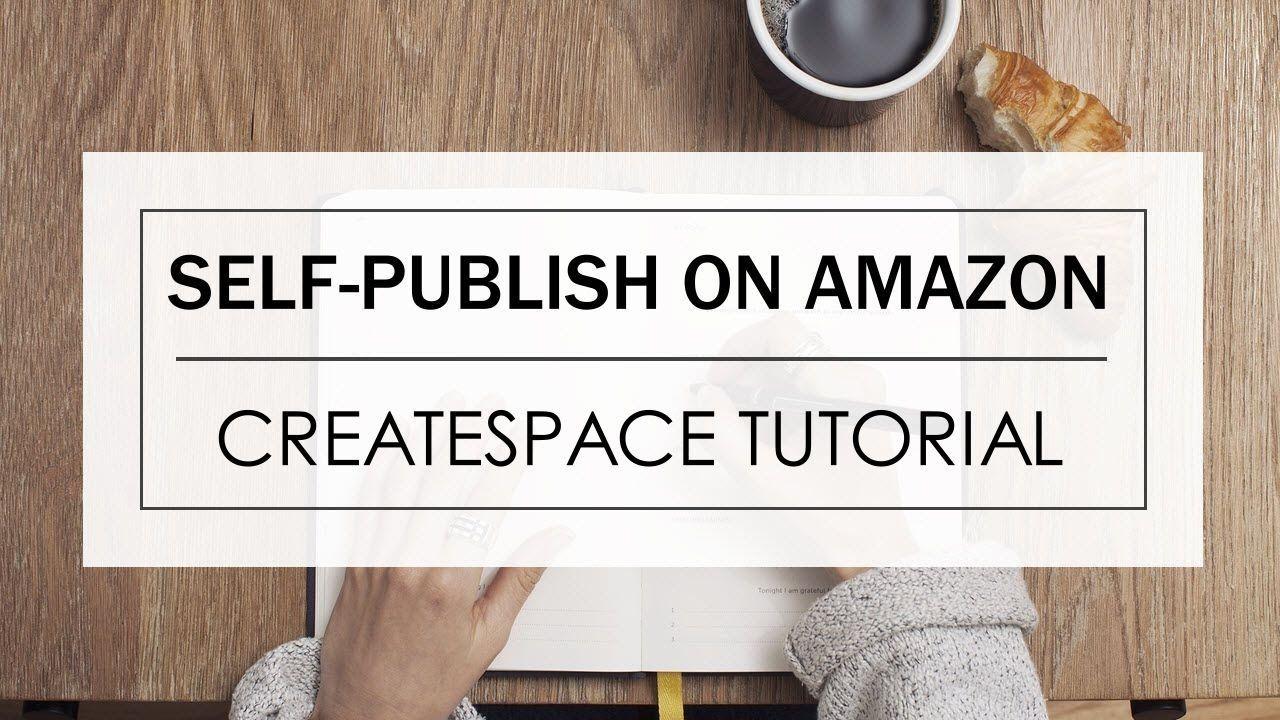 How to Publish a Book on CreateSpace Amazon Full