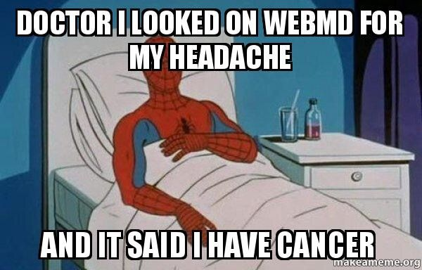 Why I Dont Use Webmd Funny Pictures Hilarious I Love To Laugh