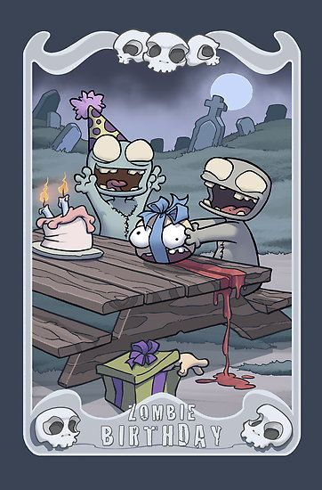 Use This Idea For The Front Of A Birthday Card Zombie Birthday Zombie Humor Zombie