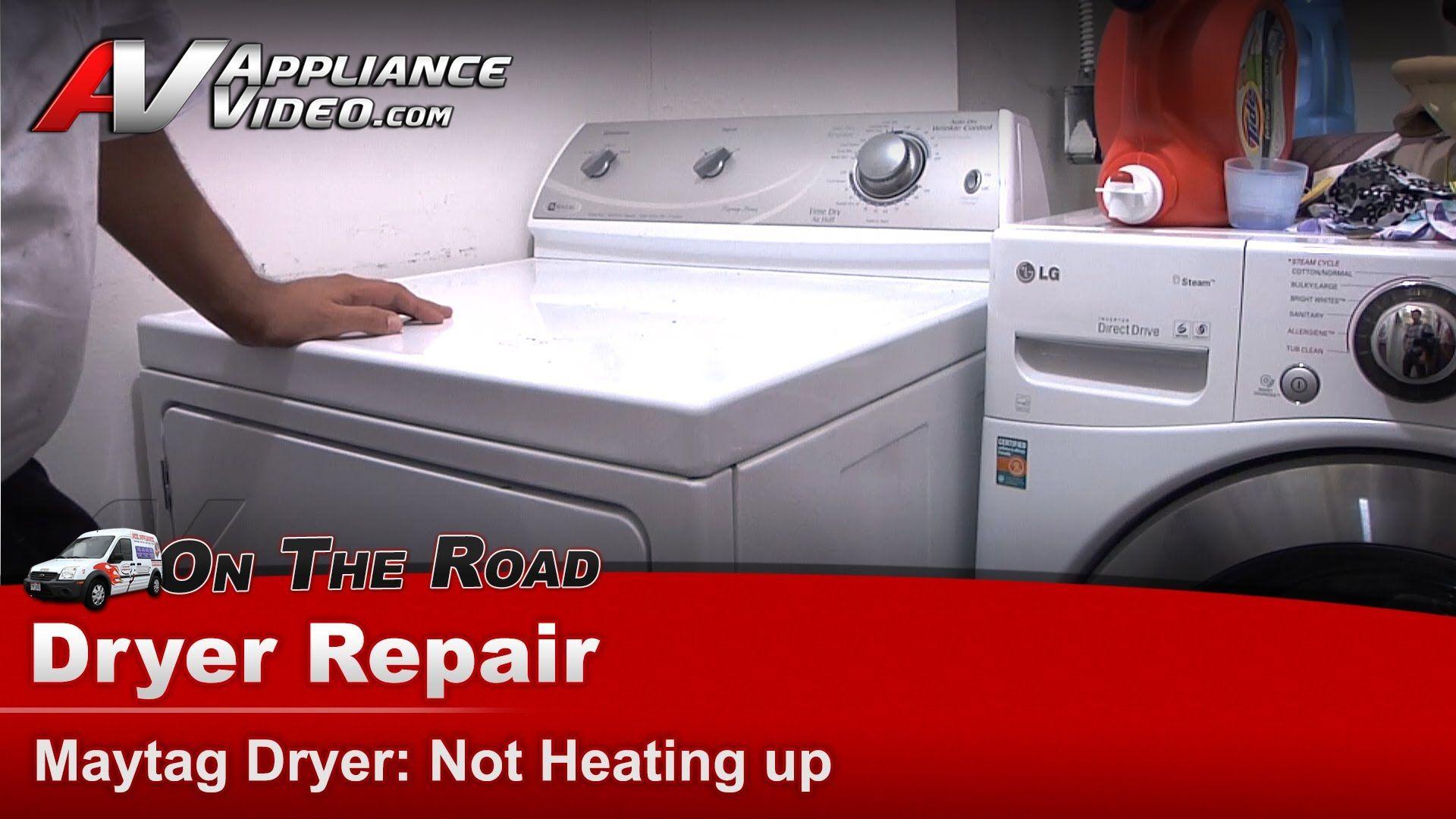 Dryer Diagnostic Not Heating Up Repair Diagnostic Maytag