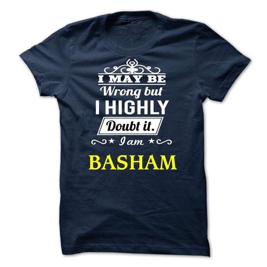 BASHAM - I may be Team - #bachelorette shirt #athletic sweatshirt. TRY => https://www.sunfrog.com/Valentines/BASHAM--I-may-be-Team.html?68278