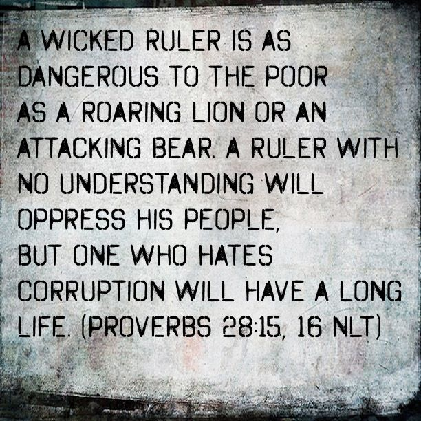Bible Verse: Proverbs 28:15-16
