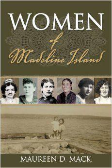 Women of Madeline Island by Maureen D. Mack