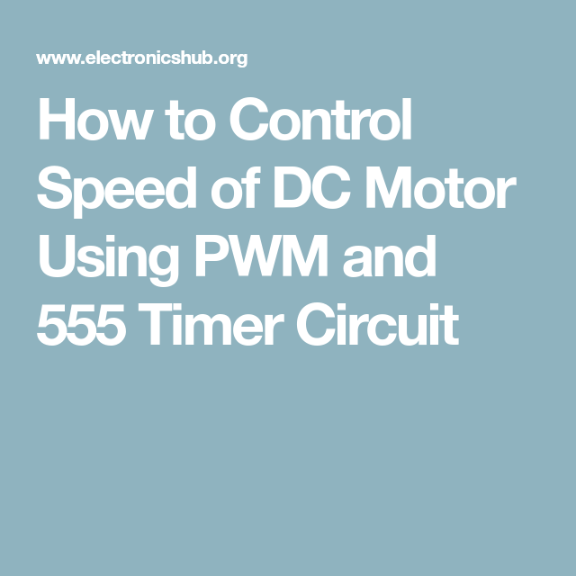 Speed Control of DC Motor Using Pulse Width Modulation ...