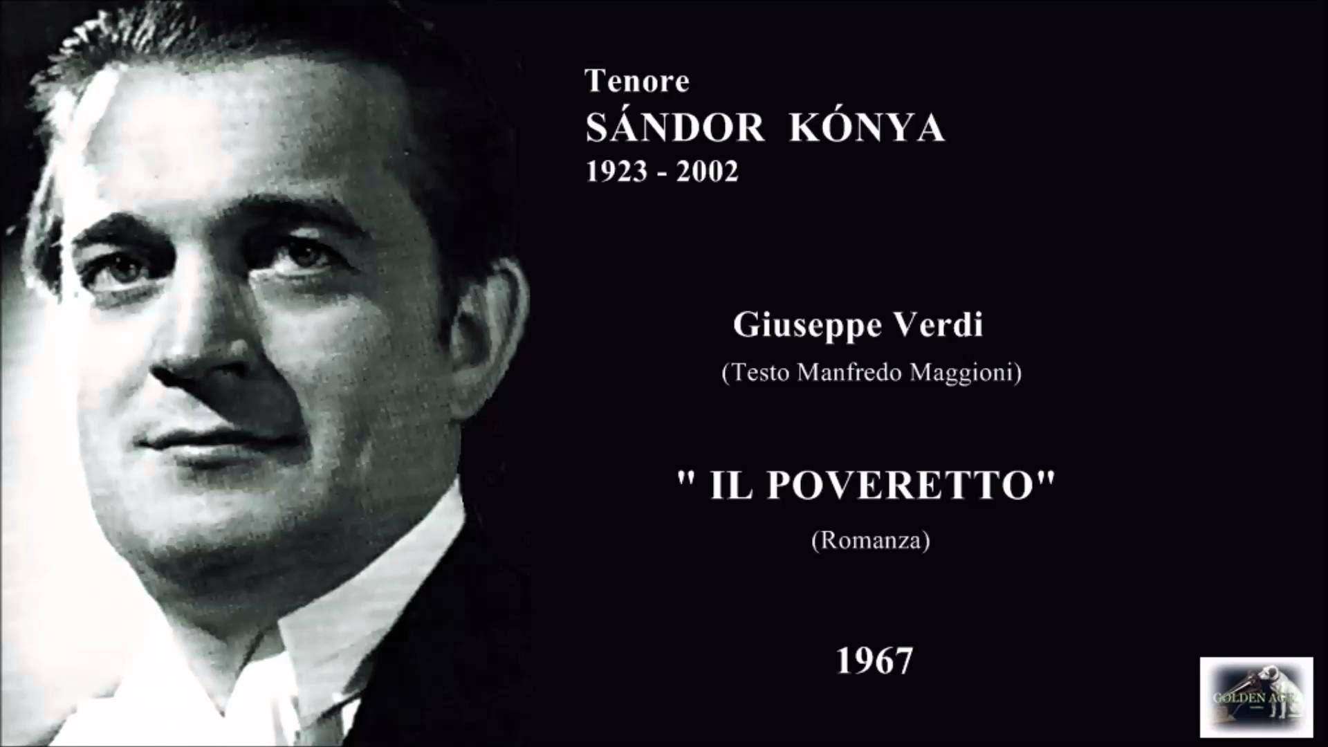 "Tenore SÁNDOR KÓNIA  (Giuseppe Verdi)  ""IL POVERETTO"" (Romanza)  1967"