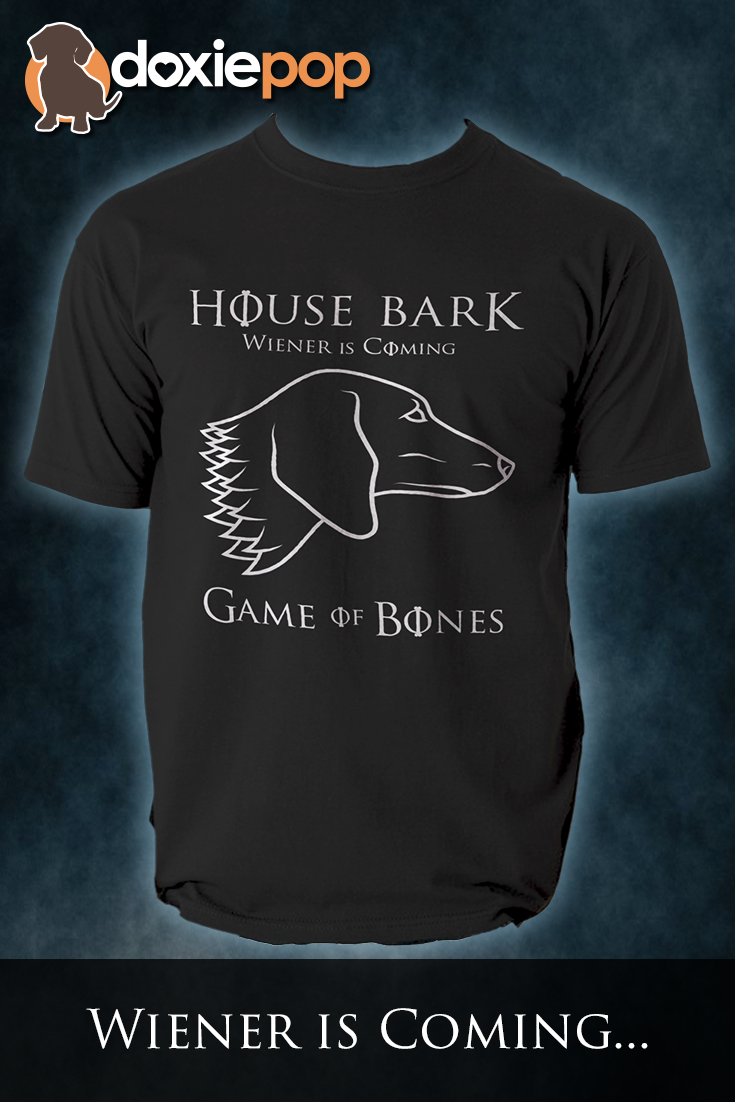 80bb1e5bf House Bark – Wiener is Coming Men's Tee Game of Thrones Dachshund Parody T- Shirt Only at Doxie Pop! #dachshunds