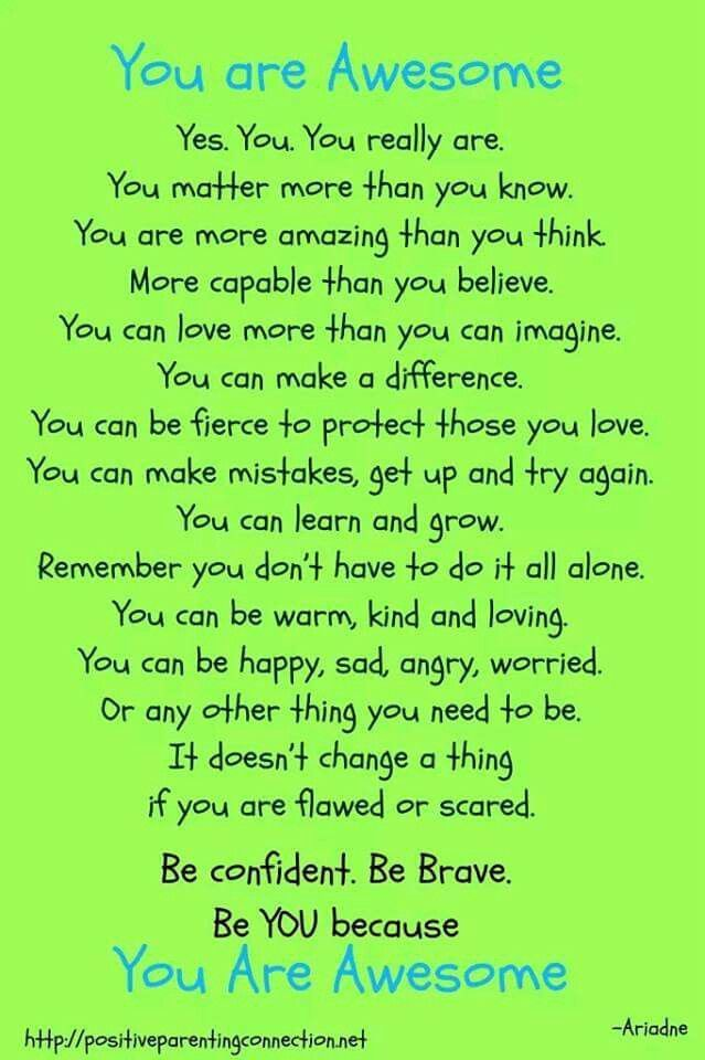 You Are Awesome Yes You Are Quotes Inspirational Quotes
