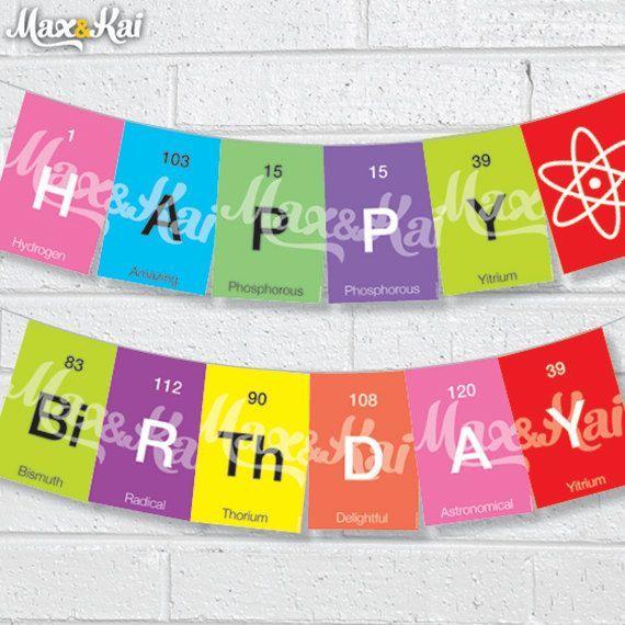 chemistry birthday banner | DIY instant Printable 'Happy birthday' Periodic table by maxandkai, $5 ...