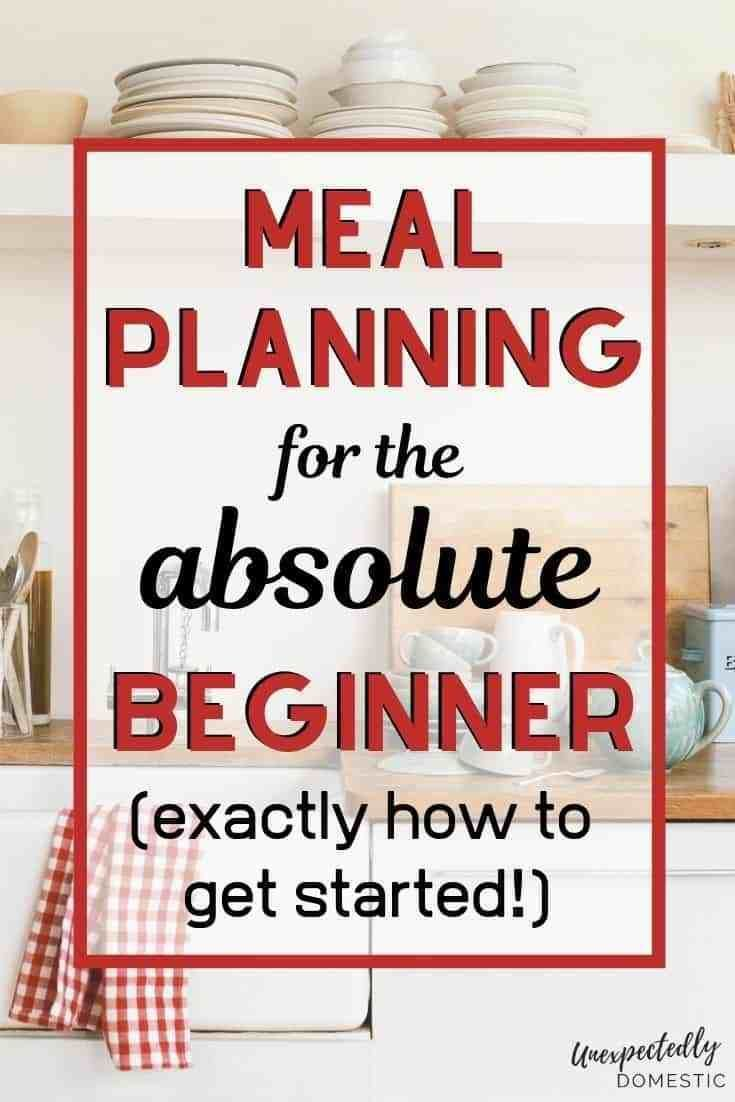 How to Get Started Meal Planning Today: 10 Super Easy Tips images