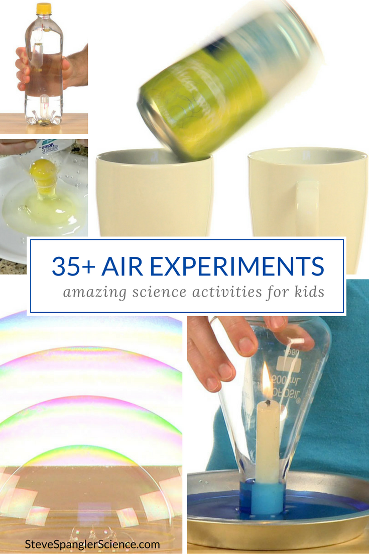 35+ Air Science Experiments for Kids! When you explore the ...