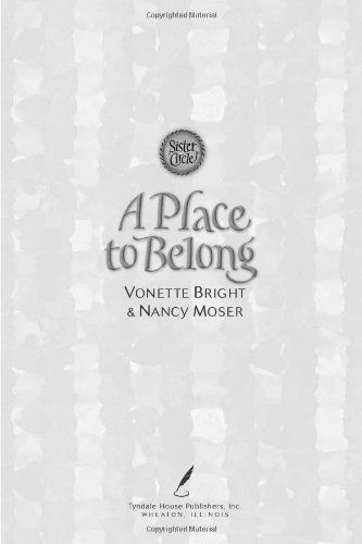 Loved the book. Sad to see the series end. A Place to Belong (The Sister Circle Series #4) by Vonette Bright, http://www.amazon.com/dp/B001T9N00I/ref=cm_sw_r_pi_dp_WJ19qb171SK0C