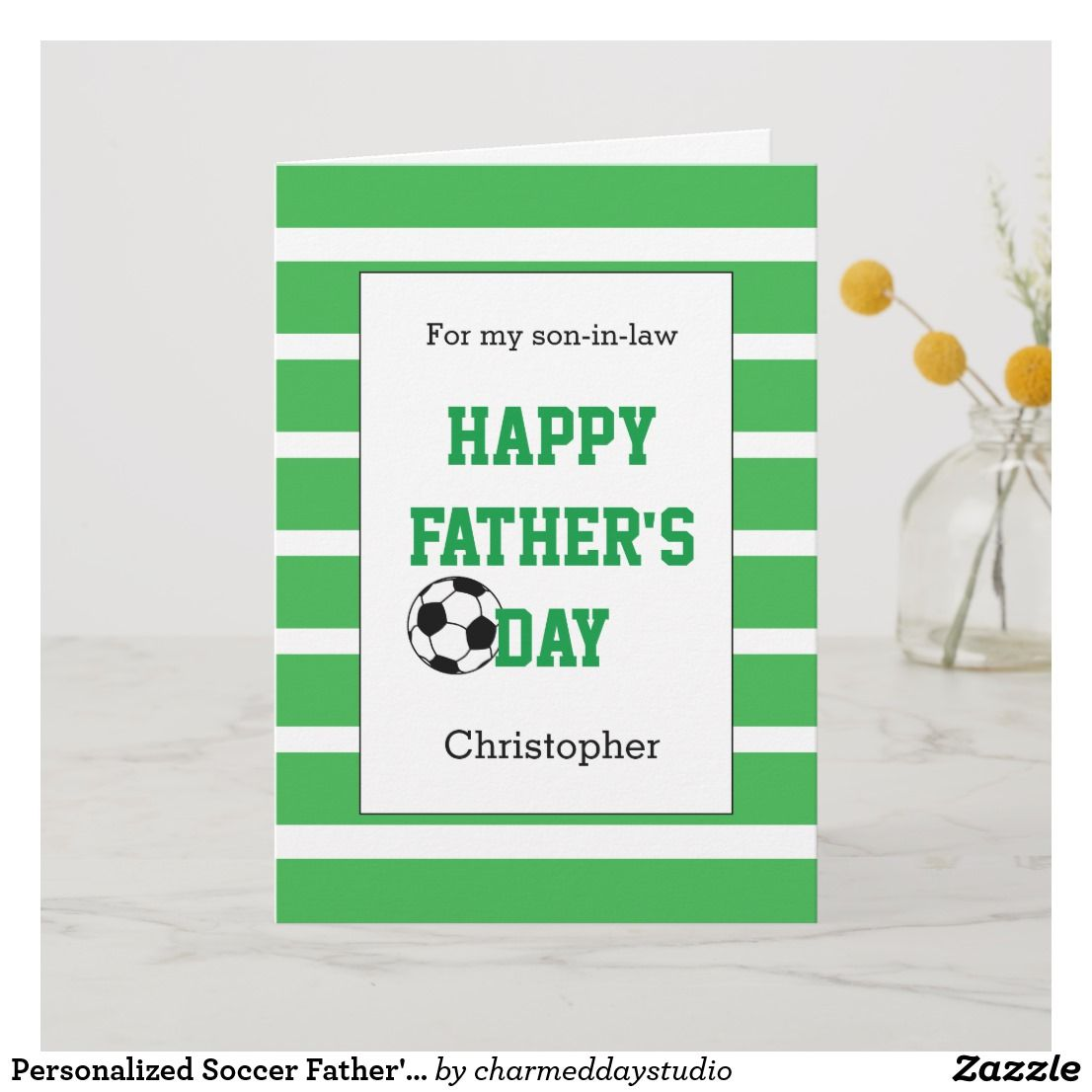 Personalized Soccer Father S Day Son In Law Card Dad Cards Happy Fathers Day Dad Happy Father