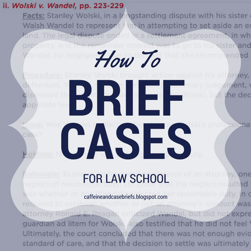 How to Brief Cases for Law School is part of Law school life, Law school, Law school prep, Law school organization, Studying law, Harvard law school - Law School, College, and Lifestyle Blog