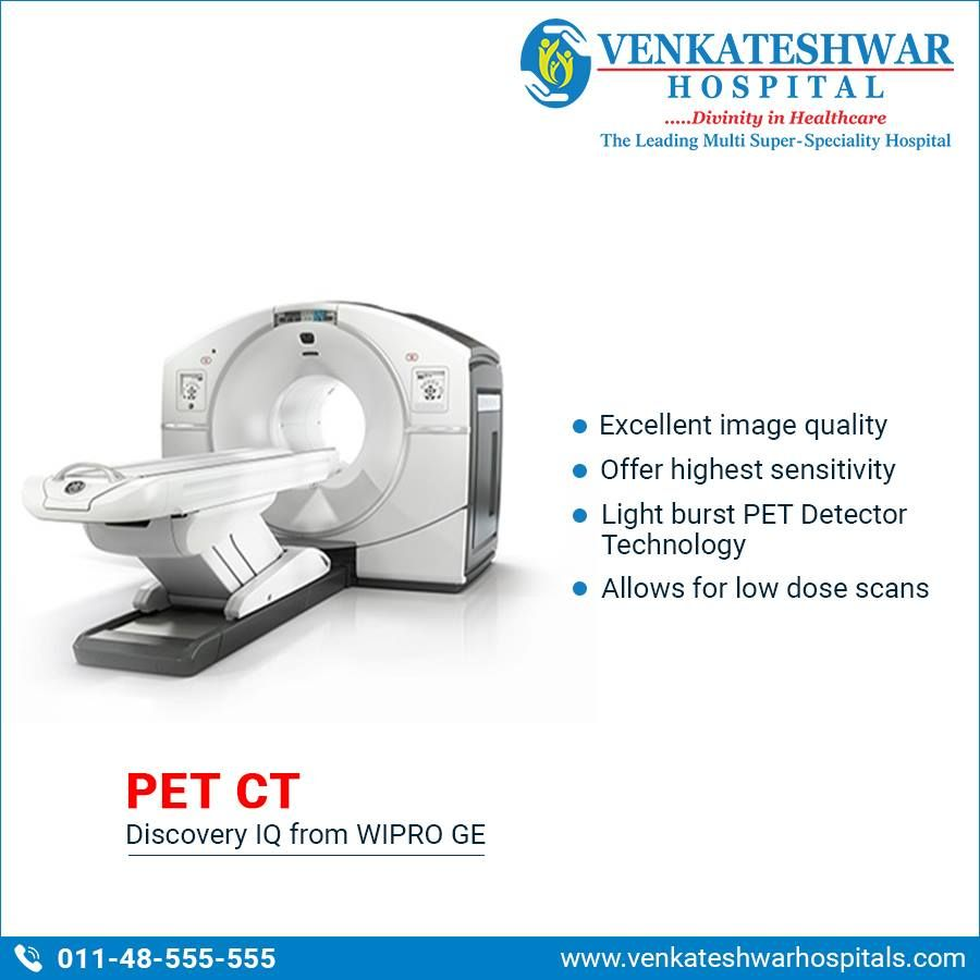 PET CT scan is one of the more advanced technologies which
