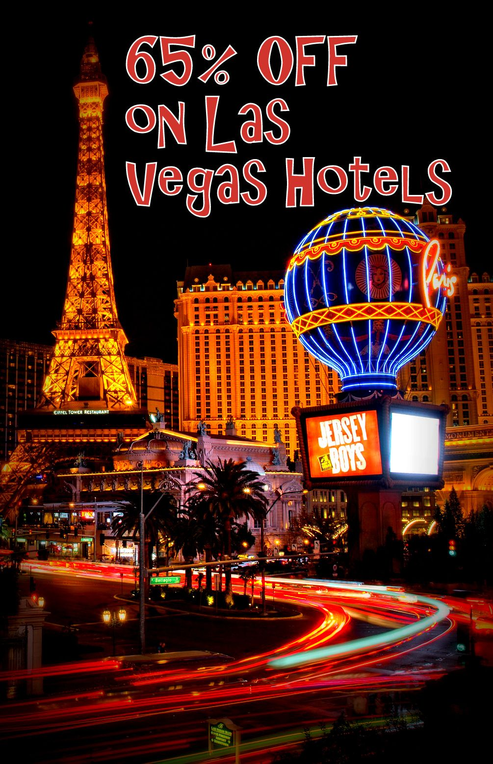 Get up to 65 OFF on Las Vegas Hotels! All the top travel