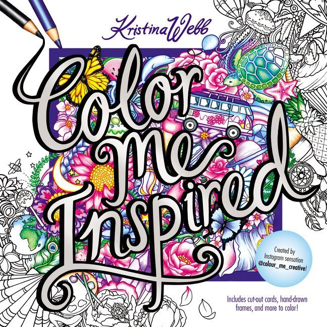 Color Me Inspired Kristina Webb Color Me Coloring Books
