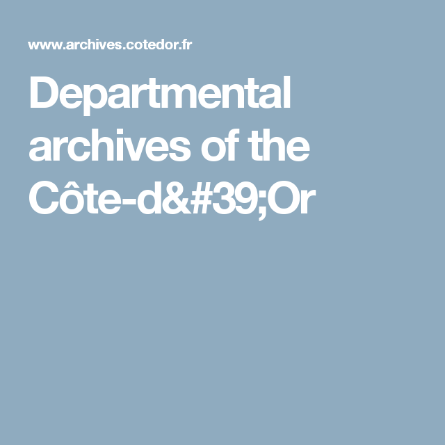 Departmental archives of the Côte-d'Or