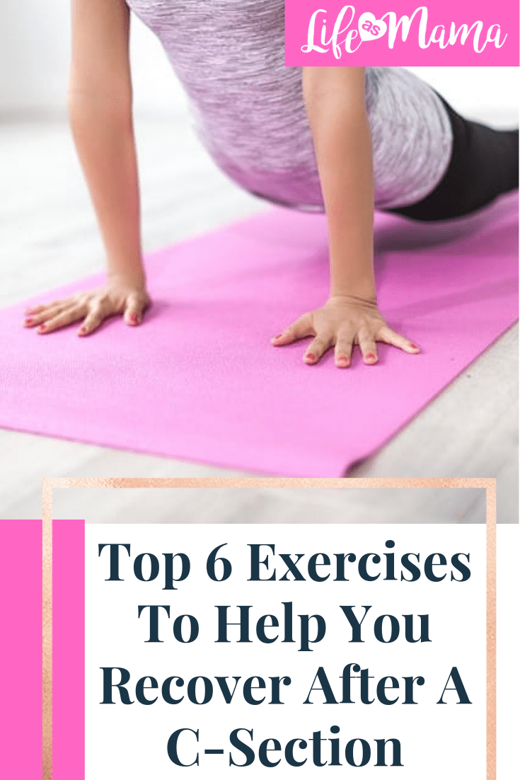 Top 6 Exercises To Help You Recover After A C-Section ...