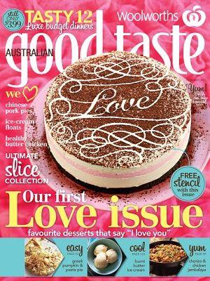 Woolworths Australian Good Taste February 2013 #magsmoveme  http://www.taste.com.au/good+taste/