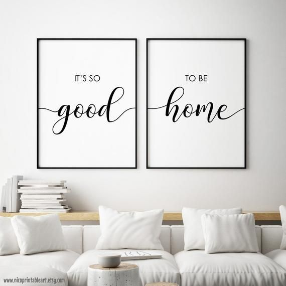 Its So Good to Be Home Print, Set of 2 Quotes, Living Room ...