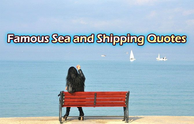 Shipping Quotes If You Love The Sea Boats And Ships These Quotes Will Tug Your