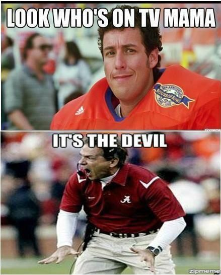 Funny To Me They Don T Call Him Coach Satan For Nothing Watch Out Alabama Football Funny College Football Memes Lsu