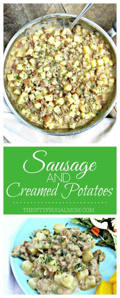 Creamy Sausage and Potatoes- a 30 minute dinner #easysausagerecipes