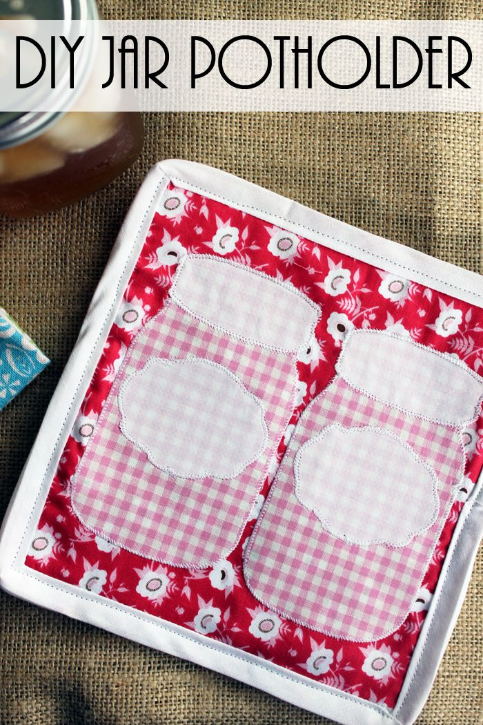 How To Make A Potholder Jar Diy Sewing Projects Pot Holders