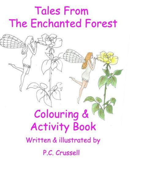 Tales From The Enchanted Forest: Colouring & Activity Book