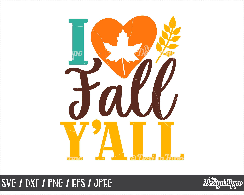 I love fall yall svg, Fall svg, Love fall svg, Fall yall