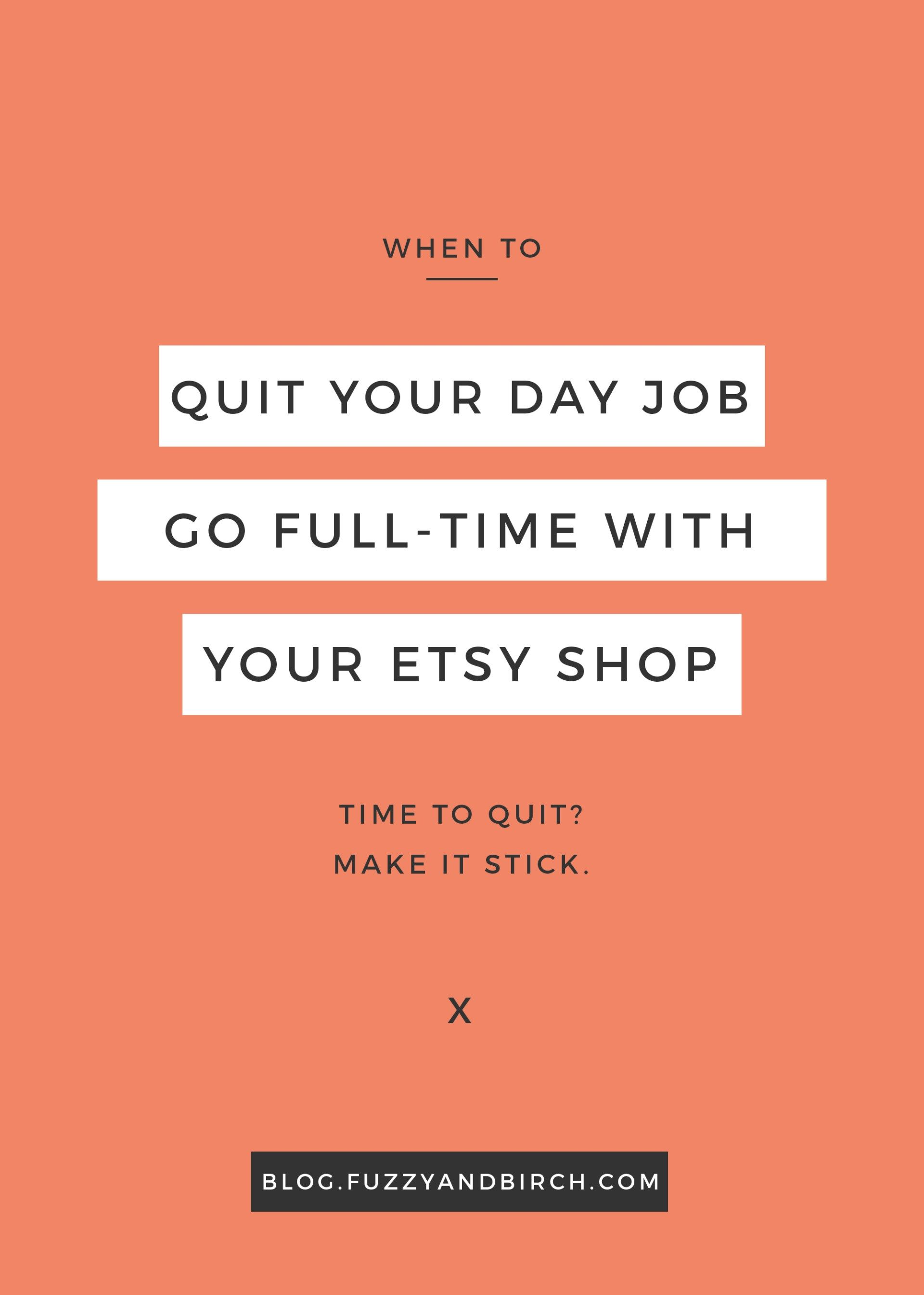 When to quit your day job going fulltime with your side