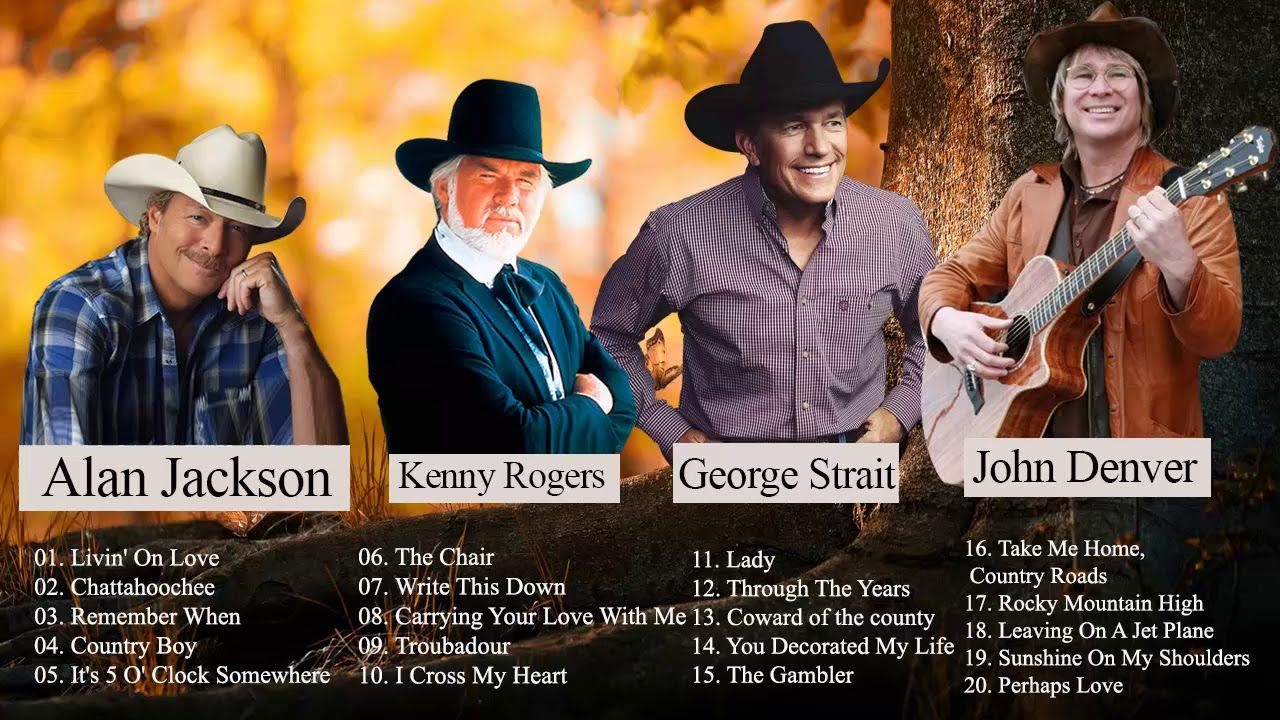 John Denver Kenny Rogers Alan Jackson George Strait Best Of